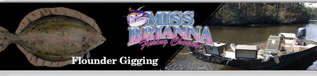 Miss Brianna Flounder Gigging