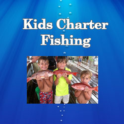 Kids Fishing Charters
